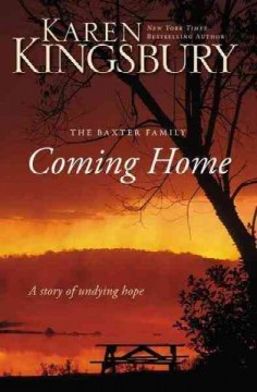 Coming home the Baxter family : a story of undying hope cover image