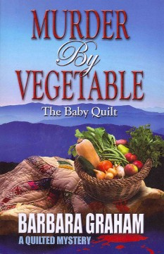 Murder by vegetable the baby quilt cover image