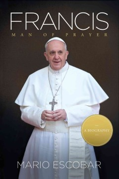 Francis man of prayer cover image