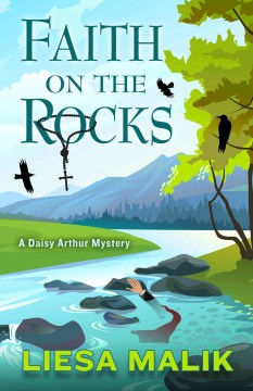 Faith on the rocks a Daisy Arthur mystery cover image