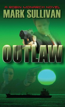 Outlaw a Robin Monarch novel cover image
