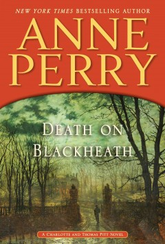Death on Blackheath a Charlotte and Thomas Pitt novel cover image
