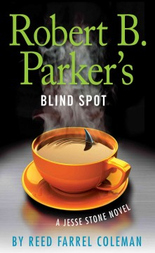 Robert B. Parker's Blind spot a Jesse Stone novel cover image