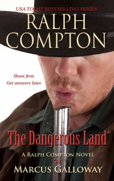 The dangerous land a Ralph Compton novel cover image