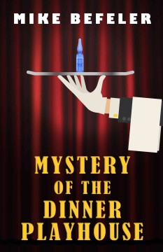 Mystery of the dinner playhouse cover image