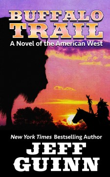 Buffalo trail a novel of the American West cover image