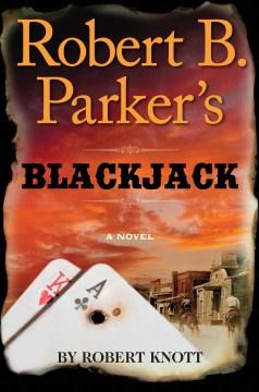 Robert B. Parker's blackjack cover image