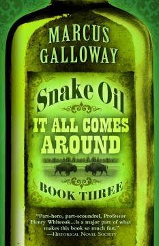 Snake Oil it all comes around cover image