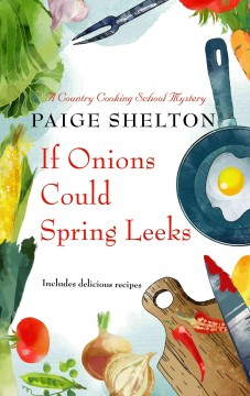If onions could spring leeks cover image