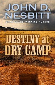 Destiny at Dry Camp cover image