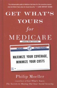 Get what's yours for Medicare maximize your coverage, minimize your costs cover image