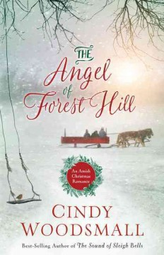 The angel of Forest Hill an Amish Christmas romance cover image