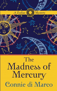 The madness of Mercury  a zodiac mystery cover image
