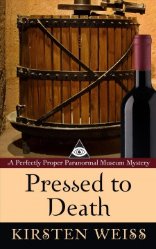 Pressed to death a perfectly proper paranormal museum mystery cover image