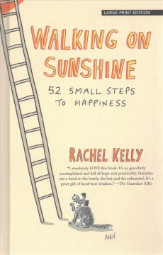 Walking on sunshine 52 small steps to happiness cover image