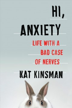 Hi, anxiety  life with a bad case of nerves cover image