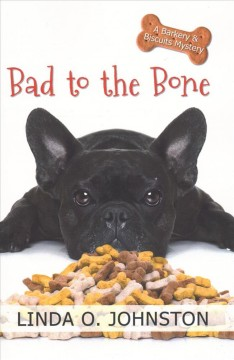 Bad to the bone a barkery & biscuits mystery cover image