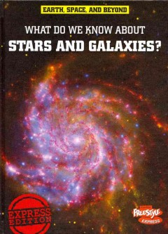 What do we know about stars and galaxies? cover image