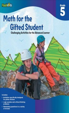 Math for the gifted student : challenging activities for the advanced learner. Grade 5 cover image