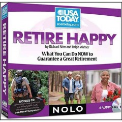 Retire happy what you can do now to guarantee a great retirement cover image