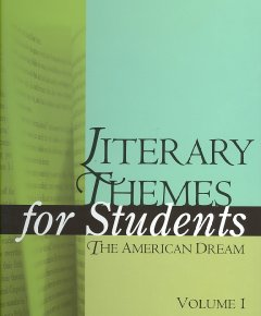 Literary themes for students. The American dream examining diverse literature to understand and compare universal themes cover image