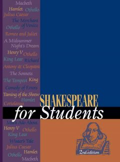 Shakespeare for students critical interpretations of Shakespeare's plays and poetry cover image