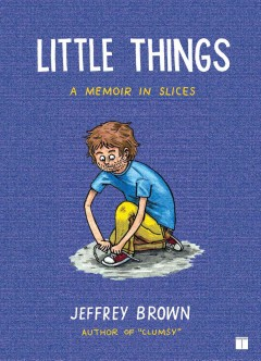 Little things : a memoir in slices cover image
