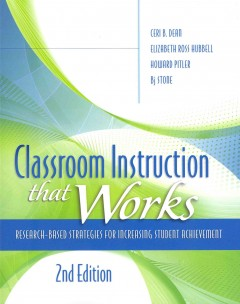 Classroom instruction that works : research-based strategies for increasing student achievement cover image