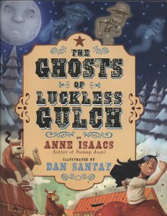 The ghosts of Luckless Gulch cover image
