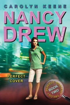 Perfect cover : book two in the perfect mystery trilogy / Carolyn Keene cover image
