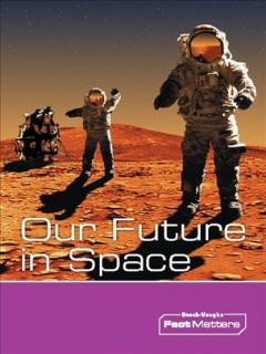 Our future in space cover image