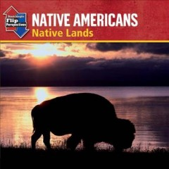 Native Americans : native lands ; Native Americans : reservations cover image