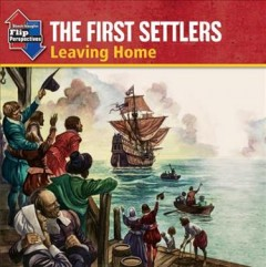 The first settlers : leaving home ; The first settlers : starting over cover image