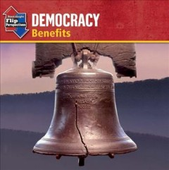 Democracy : benefits ; Democracy : responsibilities cover image