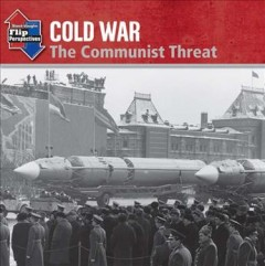 Cold war : the communist threat ; Cold war : protecting democracy cover image