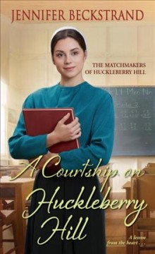 A courtship on Huckleberry Hill cover image