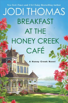 Breakfast at the Honey Creek Cafe cover image