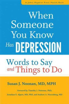 When someone you know has depression : words to say and things to do cover image
