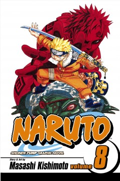 Naruto. 8,   Life-and-death battles cover image
