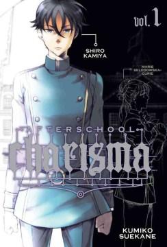 Afterschool charisma. 1, Shiro Kamiya cover image
