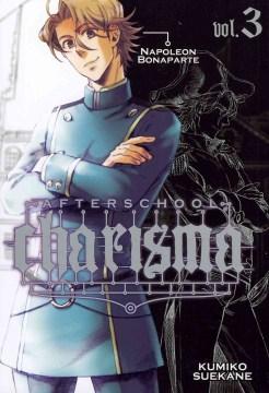 Afterschool charisma. 3, Napoleon Bonaparte cover image