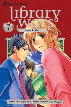 Library wars : love & war. 7 cover image