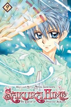 Sakura Hime : the legend of Princess Sakura. 9 cover image
