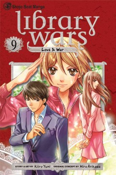 Library wars : love & war. 9 cover image