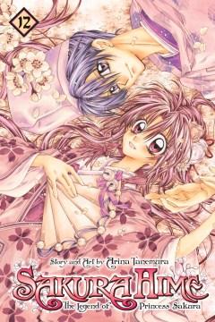 Sakura Hime : the legend of Princess Sakura. 12 cover image