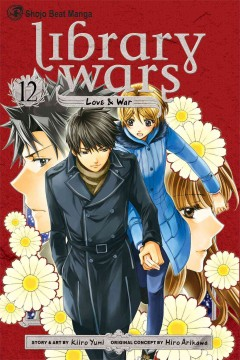 Library wars : love & war. 12 cover image