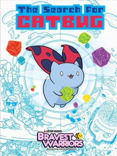Bravest warriors. The search for Catbug cover image