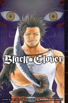 Black clover. 6, The man who cuts death cover image