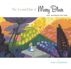 The art and flair of Mary Blair : an appreciation cover image