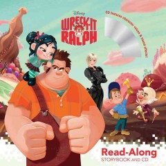 Wreck-it Ralph : read-along storybook and CD cover image